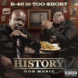 E-40 / Too $Hort - History: Mob Music CD Cover Art