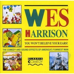 Harrison, Wes - You Won't Believe Your Ears CD Cover Art