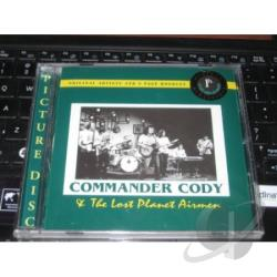 Commander Cody & His Lost Planet Airmen - Commander Cody & The Lost Planet Airmen CD Cover Art