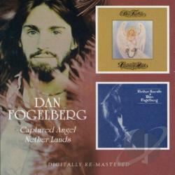 Fogelberg, Dan - Captured Angel/Nether Lands CD Cover Art