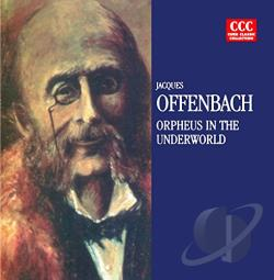 Offenbach - Jacques Offenbach: Orpheus in the Underworld CD Cover Art