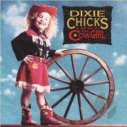 Chicks, Dixie - Little Ol' Cowgirl CD Cover Art