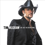 Mcgraw, Tim - Live Like You Were Dying CD Cover Art