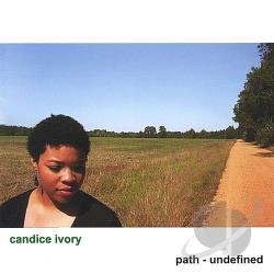 Candice Ivory - Path: Undefined CD Cover Art