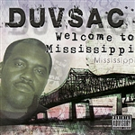 Duvsac - Welcome To Mississippi CD Cover Art