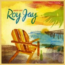 Roy Jay - Lucky Guy CD Cover Art