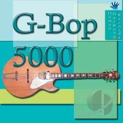 G-Bop 5000 CD Cover Art