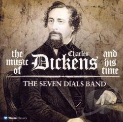 Dickens / Seven Dials Band - Music of Dickens and His Time CD Cover Art