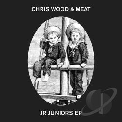Wood, Chris & Meat - Jr Juniors EP LP Cover Art