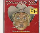 Commander Cody & His Lost Planet Airmen - We've Got a Live One Here! CD Cover Art