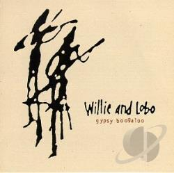 Willie & Lobo - Gypsy Boogaloo CD Cover Art