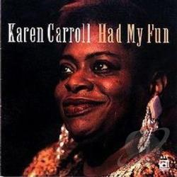 Carroll, Karen - Had My Fun CD Cover Art