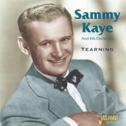 Kaye, Sammy - Yearning CD Cover Art