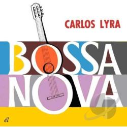 Lyra, Carlos - Bossa Nova CD Cover Art