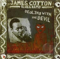Cotton, James Blues Band - Dealin' with the Devil: Best of James Cotton CD Cover Art