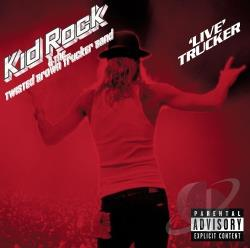 Kid Rock - Live Trucker CD Cover Art