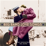 Swingfield Big Band - Big Band Love Songs CD Cover Art