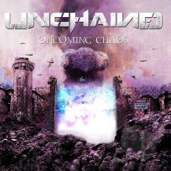 Unchained - Oncoming Chaos CD Cover Art