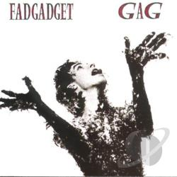Fad Gadget - Gag CD Cover Art