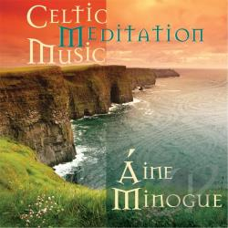 Minogue, Aine - Celtic Meditation Music CD Cover Art