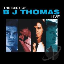Thomas, B.J. - Best of B.J. Thomas: Live CD Cover Art