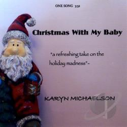 Michaelson, Karyn - Christmas With My Baby CD Cover Art