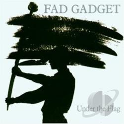 Fad Gadget - Under the Flag CD Cover Art