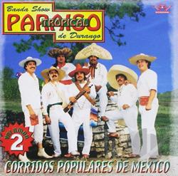 Paraiso Tropical De Durango - Corridos Populares de Mexico, Vol. 2 CD Cover Art
