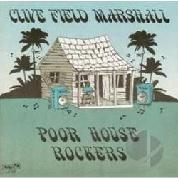 Marshall, Clive Field - Poor House Rockers CD Cover Art