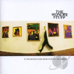 Wonder Stuff - If the Beatles Had Read Hunter...The Singles CD Cover Art