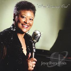 Joyce-Byers-Hines - Im Coming Out CD Cover Art