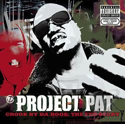Project Pat - Crook by da Book: The Fed Story CD Cover Art