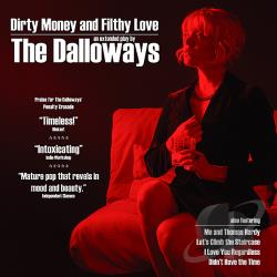 Dalloways - Dirty Money & Filthy Love CD Cover Art