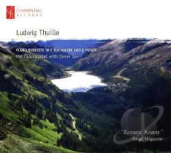 London Conchord Ensemble / Thuille - Ludwig Thuille: Piano Quintets; Sextet; Trio CD Cover Art