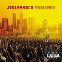 Jurassic 5 - Power in Numbers CD Cover Art