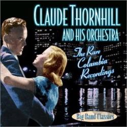 Thornhill, Claude - Rare Columbia Recordings CD Cover Art