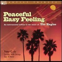 Calo, Peter - Peaceful Easy Feeling CD Cover Art