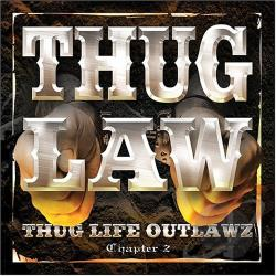 Outlawz - Thug Law: Thug Life Outlawz Chapter 2 CD Cover Art