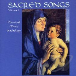 Sacred Songs 2: Classical Music - Sacred Songs, Vol. 1: Classical Music Anthology CD Cover Art