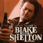 Shelton, Blake - Loaded: The Best of Blake Shelton CD Cover Art