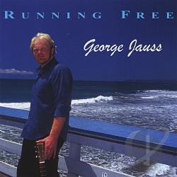 Jauss, George - Running Free CD Cover Art