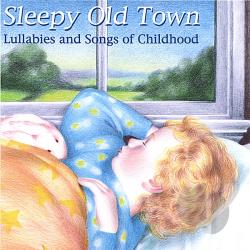 Hayes / Stapley - Sleepy Old Town CD Cover Art
