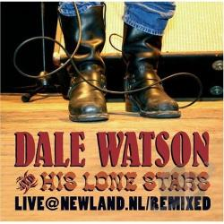 Watson, Dale - Live at Newland, NL CD Cover Art