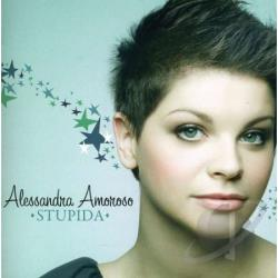 Amoroso, Alessandra - Stupida CD Cover Art