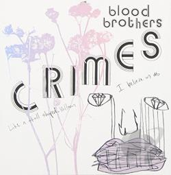 Blood Brothers - Crimes CD Cover Art