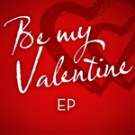 Be My Valentine - EP DB Cover Art