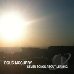 McCurry, Doug - Seven Songs About Leaving CD Cover Art