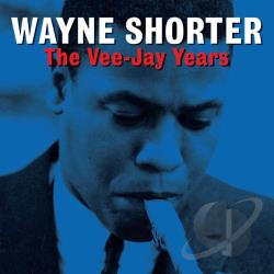 Shorter, Wayne - Vee Jay Years CD Cover Art