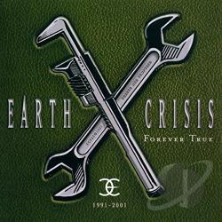 Earth Crisis - 1991-2001: Forever True CD Cover Art