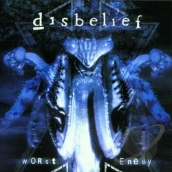 Disbelief - Worst Enemy CD Cover Art